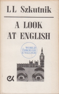 A Look at English - L. L. Szkutnik
