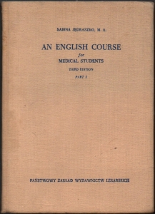 An English course for medical students P. 1 - Sabina Jędraszko