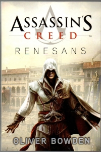 Assassins Creed Renesans - Oliver Bowden