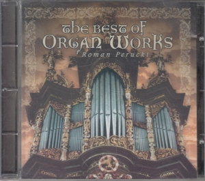 Roman Perucki - The best of organ works - CD