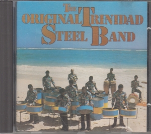 The Original Trinidad Steel Band - CD