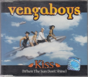 Vengaboys - Kiss (When The Sun Don't Shine)  - CD