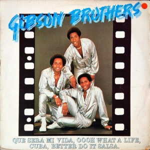 "Gibson Brothers ‎- ""Que Sera Mi Vida"" And Other Single Smash Hit - LP"