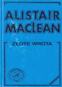 Złote Wrota - Alistair MacLean