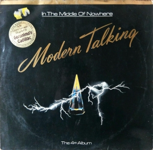 Modern Talking ‎- In The Middle Of Nowhere - The 4th Album - LP