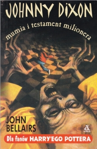 Johnny Dixon, mumia i testament milionera - John Bellairs