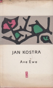 Ave, Ewa -  Jan Kostra