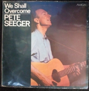 Pete Seeger- We Shall Overcome LP