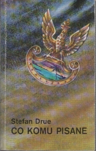 Co komu pisane - Stefan Drue