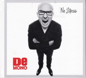 De Mono - No Stress CD