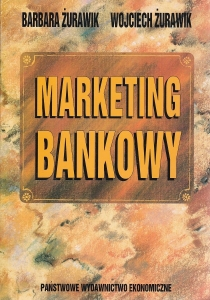 Żurawik B. - Marketing bankowy