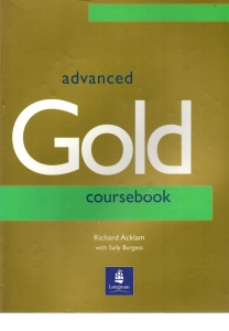 Advanced Gold Coursebook - Acklam