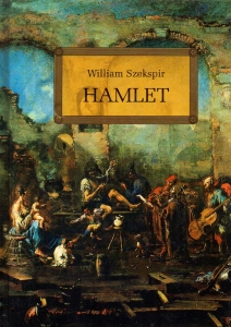 Hamlet - William Szekspir