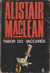 Tabor do Vaccares - Alistair MacLean
