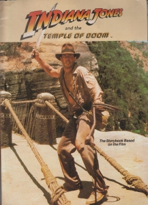 Indiana Jones and the Temple of Doom The Storybook Based on the Film