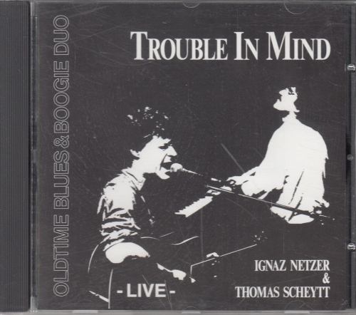 Oldtime Blues & Boogie Duo - Trouble In Mind - CD front