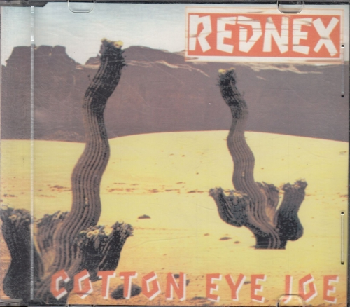 Rednex ‎- Cotton Eye Joe - CD